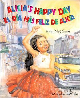 El dia mas feliz de Alicia/Alicia's Happy Day