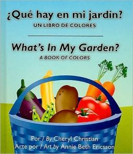 Que Hay En Mi Jardin?/What's in My Garden?