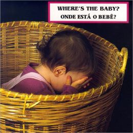 Where's the Baby?/ Onde esta o bebe?
