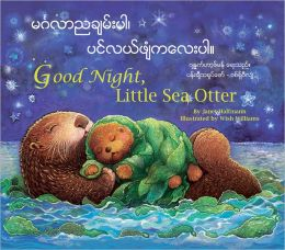 Good Night, Little Sea Otter (Burmese/Eng)