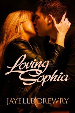 Loving Sophia