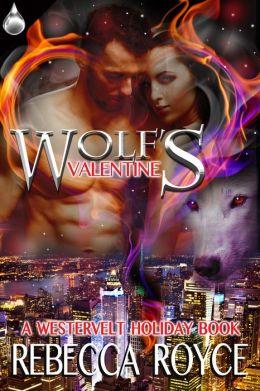 Wolf's Valentine: A Westervelt Holiday Book