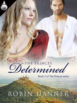 The Princes Determined