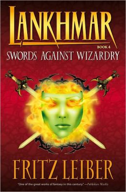 Lankhmar, Volume 4: Swords against Wizardry