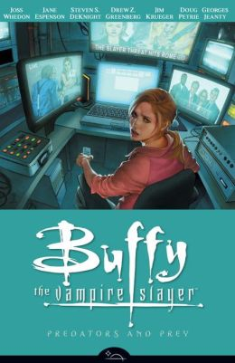 Buffy the Vampire Slayer Season Eight, Volume 5: Predators and Prey