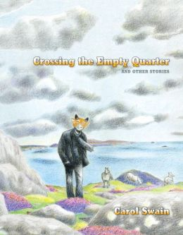 Crossing the Empty Quarter and Other Stories
