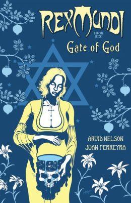 Rex Mundi, Volume 6: Gate of God