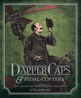 Wondermark, Volume 3: Dapper Caps and Pedal-Copters