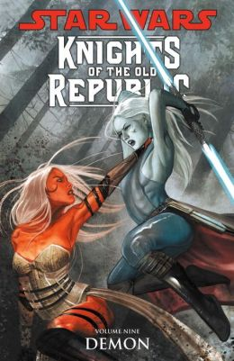 Star Wars Knights of the Old Republic, Volume 9: Demon