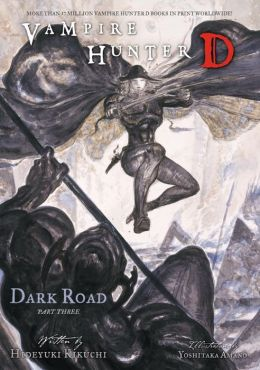 Vampire Hunter D, Volume 15: Dark Road, Part Three