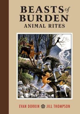 Beasts of Burden: Animal Rites