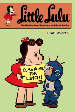 Little Lulu, Volume 25: The Burglar-Proof Clubhouse and Other Stories