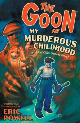 The Goon, Volume 2: My Murderous Childhood and Other Grievous Years