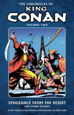 The Chronicles of King Conan, Volume 2: Vengeance from the Desert and Other Stories