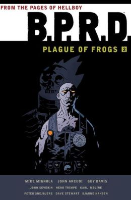 B.P.R.D. Plague of Frogs, Volume 2