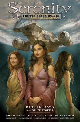 Serenity, Volume 2: Better Days and Other Stories