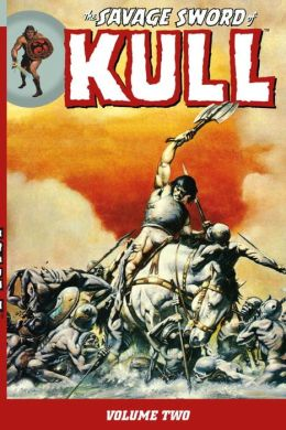 The Savage Sword of Kull, Volume 2