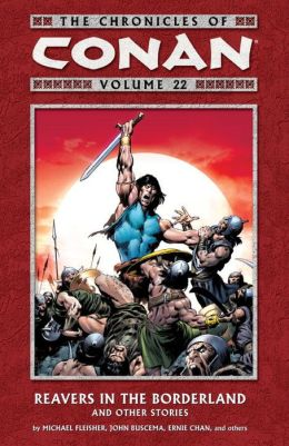 The Chronicles of Conan, Volume 22: Dominion of the Dead and Other Stories