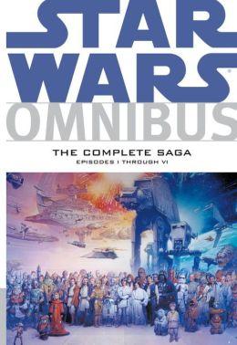 Star Wars Omnibus: Episodes I - VI: The Complete Saga