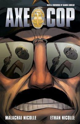 Axe Cop, Volume 3