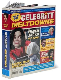The Pop-up Book of Celebrity Meltdowns