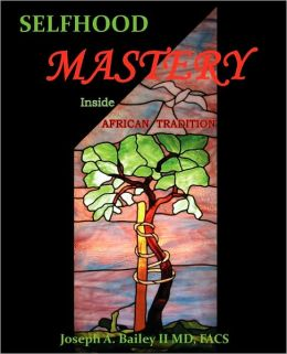 Selfhood Mastery Inside African Tradition