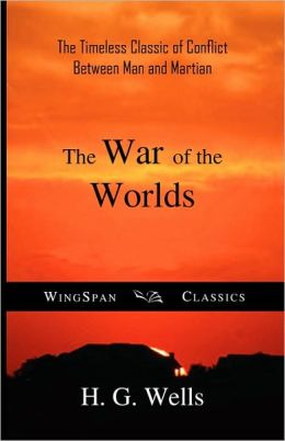 The War Of The Worlds (Wingspan Classics Edition)