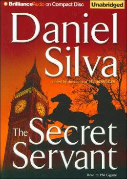 The Secret Servant (Gabriel Allon Series #7)