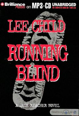 Running Blind (Jack Reacher Series #4)
