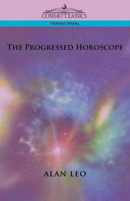 The Progressed Horoscope