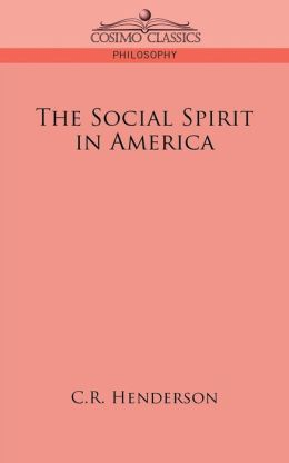 The Social Spirit In America