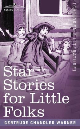 Star Stories for Little Folks