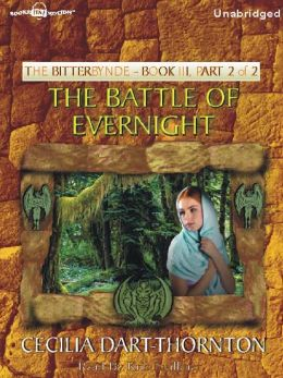 The Battle of Evernight, Part 2: The Bitterbynde Trilogy, Book III
