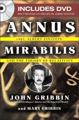 Annus Mirabilis: 1905, Albert Einstein and the Theory of Relativity
