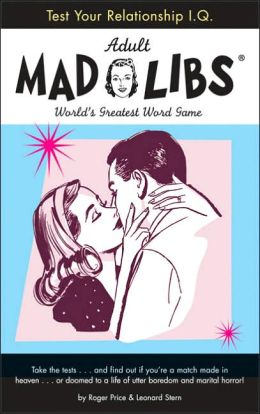 Test Your Relationship I. Q. Mad Libs