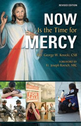 Now is The Time For Mercy Revised