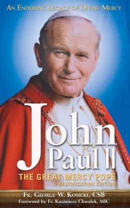 John Paul II - The Great Mercy Pope Beatification Edition