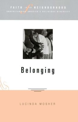 Faith in the Neighborhood: Belonging