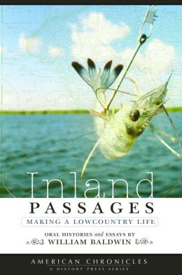 Inland Passages: Making a Lowcountry Life