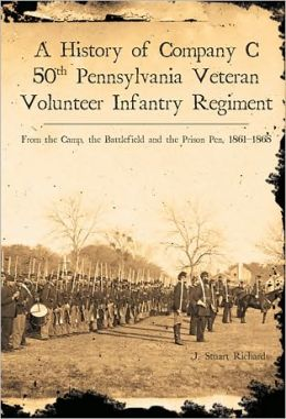 History of Company C 50th Pennsylvania Veteran Volunteer Infantry Regiment