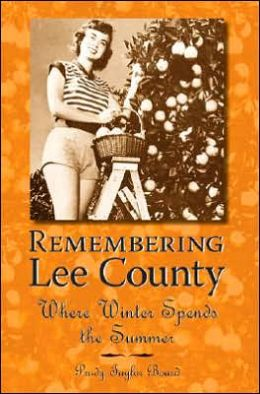 Remembering Lee County: Where Winter Spends the Summer