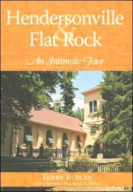 Hendersonville and Flat Rock: An Intimate Portrait