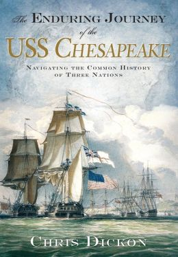 The Enduring Journey of the USS Chesapeake