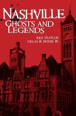 Nashville Ghosts and Legends