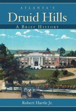 Atlanta's Druid Hills: A Brief History