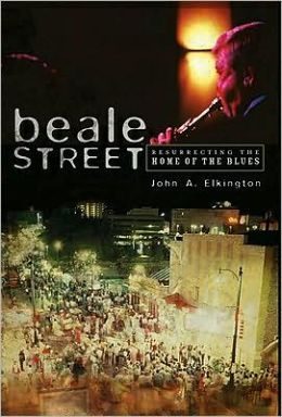 Beale Street: Resurrecting the Home of the Blues