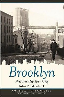Brooklyn: Historically Speaking