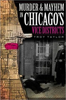 Murder & Mayhem in Chicago's Vice District