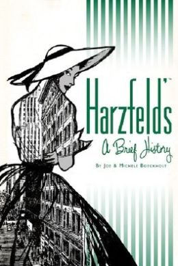 Harzfeld's: A Brief History