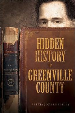 Hidden History of Greenville County